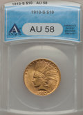 Indian Eagles: , 1910-S $10 AU58 ANACS. NGC Census: (595/451). PCGS Population(379/593). Mintage: 811,000. Numismedia Wsl. Price for proble...