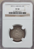 Seated Quarters: , 1873-S 25C Arrows VF30 NGC. NGC Census: (6/42). PCGS Population(4/44). Mintage: 156,000. Numismedia Wsl. Price for problem...
