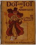 Books:Children's Books, L. Frank Baum. Dot and Tot of Merryland. Hill, 1901. Earlyimpression. Cloth worn with toning and scattered soil. Hi...