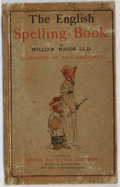 Books:Children's Books, Kate Greenaway [illustrator]. William Mavor. The EnglishSpelling-Book. Routledge, 1885. First edition with Greenawa...