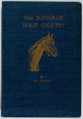 Books:Americana & American History, Joe Jordan. SIGNED. The Bluegrass Horse Country.Transylvania Press, 1940. First trade edition, first printing.Si...