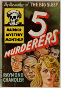 Books:Mystery & Detective Fiction, [Murder Mystery Monthly]. Raymond Chandler. 5 [Five]Murderers. Avon, 1944. First edition, first printing. Minorrub...