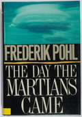 Books:Science Fiction & Fantasy, [Jerry Weist]. Frederik Pohl. SIGNED. The Day the Martians Came. St. Martins, 1988. First edition, first printing. ...