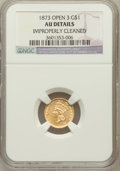 Gold Dollars, 1873 G$1 Open 3 -- Improperly Cleaned -- NGC Details. AU. NGCCensus: (0/1947). PCGS Population (12/1692). Mintage: 123,300...