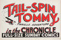 Memorabilia:Poster, Tail-Spin Tommy Newspaper Promo Sign (c. 1930s)....
