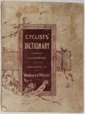 Books:Americana & American History, [Bicycle Humor]. Cyclists' Dictionary. Morgan & Wright,[n. d.]. Wrappers show rubbing and soiling. Light thumbi...