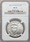 Modern Bullion Coins, 2007-W $100 One-Ounce Platinum Eagle MS70 NGC. NGC Census: (0).PCGS Population (130). Numismedia Wsl. Price for problem f...