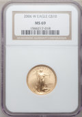 Modern Bullion Coins, 2006-W $10 Quarter-Ounce Gold Eagle MS69 NGC. NGC Census:(3966/4343). PCGS Population (4504/1233). Numismedia Wsl. Price ...