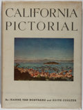 Books:Americana & American History, Jeanne van Nostrand, et al. California Pictorial. Univ. ofCalifornia, 1948. First edition, first printing. Scattere...
