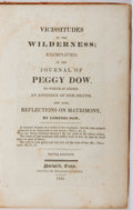 Books:Biography & Memoir, Lorenzo Dow. Vicissitudes in the Wilderness; Exemplified in theJournal of Peggy Dow. Faulkner, 1833. Fifth edit...