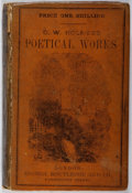 Books:Literature Pre-1900, Oliver Wendell Holmes. The Poetical Works. Routledge, 1852. First English edition. Rubbing and toning to cloth with ...