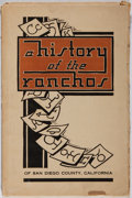 Books:Americana & American History, R. W. Brackett. A History of the Ranchos of San Diego County,California. Union Title, 1940. Second edition. Wrapper...