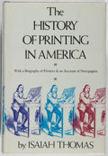 Books:Books about Books, [Books About Books]. Isaiah Thomas. The History of Printing in America. Weathervane Books, 1970. Later edition. ...
