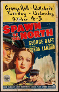 "Movie Posters:Action, Spawn of the North (Paramount, 1938). Window Card (14"" X 22""). Action.. ..."