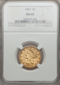Liberty Half Eagles, 1853 $5 MS60 NGC....