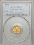 Commemorative Gold, 1904 G$1 Lewis and Clark MS63 PCGS....