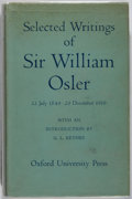 Books:Medicine, William Osler. Selected Writings. Oxford, 1951. First edition, first printing. Light foxing to page edges and offset...