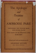 Books:Medicine, [Surgery]. Ambroise Pare. The Apologie and Treatise of.University of Chicago Press, 1952. Light rubbing to cloth bo...