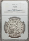 Seated Dollars, 1846 $1 AU50 NGC....
