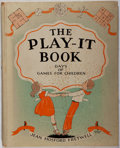 Books:Children's Books, Jean Hosford Fretwell. The Play-It Book. Rand McNally, 1928.Minor rubbing and wear to boards with splitting joi...