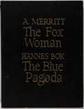 Books:Science Fiction & Fantasy, Hannes Bok [illustrator]. LIMITED. A. Merritt and Hannes Bok. The Fox Woman / The Blue Pagoda. New Collectors' Group...