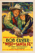 """Movie Posters:Western, West of Santa Fe (Syndicate Pictures, 1928). One Sheet (27"""" X 41"""").. ..."""