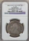 Early Half Dollars: , 1806 50C Pointed 6, No Stem -- Improperly Cleaned -- NGC Details.AG. O-109. PCGS Population (0/343). ...