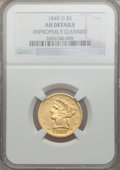 Liberty Half Eagles, 1848-D $5 -- Improperly Cleaned -- NGC Details. AU. Variety 21-M(formerly 19-O)....