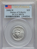 Modern Bullion Coins, 2008 $25 Statue of Liberty Plat. 1/4 Oz. Eagle, First Strike MS70PCGS. PCGS Population (93). NGC Census: (0). (#393107)...