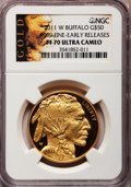 Modern Bullion Coins, 2011-W $50 One-Ounce Gold Buffalo, Early Releases PR70 Ultra CameoNGC. Ex: .9999 Fine....