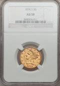 Liberty Half Eagles: , 1878-S $5 AU58 NGC. NGC Census: (177/160). PCGS Population (42/59).Mintage: 144,700. Numismedia Wsl. Price for problem fre...