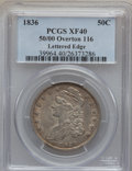 Bust Half Dollars, 1836 50C 50/00 Overton 116, Lettered Edge XF40 PCGS. PCGSPopulation (10/54). NGC Census: (4/35). Numismedia Wsl. Price fo...