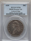 Bust Half Dollars, 1836 50C 50 Over 00 VF20 PCGS. O-116. PCGS Population (1/78). NGCCensus: (1/44). Numismedia Wsl. Price for problem free N...