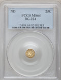 California Fractional Gold: , Undated 25C Liberty Round 25 Cents, BG-224, R.3, MS64 PCGS. PCGSPopulation (26/1). NGC Census: (9/0). (#10409)...