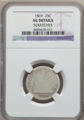 Seated Quarters: , 1869 25C -- Scratches -- NGC Details. AG. NGC Census: (0/21). PCGSPopulation (1/43). Mintage: 16,000. Numismedia Wsl. Pric...
