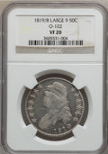 Bust Half Dollars, 1819/8 50C Large 9 VF20 NGC. O-102. NGC Census: (8/282). PCGSPopulation (9/201). Numismedia Wsl. Price for problem free ...