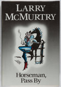 Books:Literature 1900-up, Larry McMurtry. SIGNED. Horseman Pass By. Book of the MonthClub, 1990. Book club edition. Signed by the author....