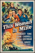 "Movie Posters:Drama, This Woman is Mine (Universal, 1941). One Sheet (27"" X 41"").Drama.. ..."