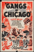 "Movie Posters:Crime, Gangs Of Chicago (Republic, 1940). One Sheet (27"" X 41""). Crime....."