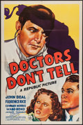 "Movie Posters:Crime, Doctors Don't Tell (Republic, 1941). One Sheet (27"" X 41""). Crime....."