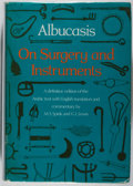 Books:Medicine, Albucasis. On Surgery and Instruments. University of California, 1973. First American edition, first printing. Mild ...