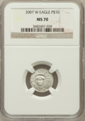 , 2007-W $10 Tenth-Ounce Platinum Eagle MS70 NGC. NGC Census: (374).PCGS Population (192). Numismedia Wsl. Price for proble...