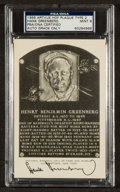 Baseball Collectibles:Others, Hank Greenberg Signed Black and White Hall of Fame Plaque Postcard,PSA Mint 9....