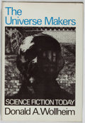 Books:Science Fiction & Fantasy, Donald A. Wollheim. The Universe Makers. Harper & Row, 1971. First edition, first printing. Toning to boards. Mild r...