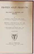 Books:Medicine, Victor C. Vaughan, et al. Protein Split Products in Relation to Immunity and Disease. Lea & Febiger, 1913. First edi...