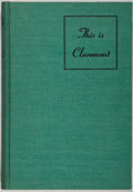 Books:Americana & American History, [California]. Harold H. Davis [editor]. This is Claremont.Saunders Press, 1941. Mild rubbing to cloth with a slight...