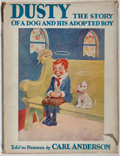 Books:Children's Books, Carl Anderson. Dusty: The Story of a Dog and His AdoptedBoy. Watt, 1928. Owner's name. Some chipping to cloth spine...