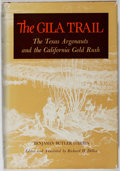 Books:Americana & American History, Benjamin Butler Harris. The Gila Trail. University ofOklahoma, 1960. First edition, first printing. Light wear and ...