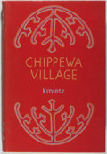 Books:Americana & American History, W. Vernon Kinietz. Chippewa Village: The Story ofKatikitegon. Cranbrook, 1947. First edition, first printing.M...