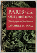 Books:Biography & Memoir, Samuel Putnam. Paris Was Our Mistress. Viking, 1947. Firstedition, first printing. Minor rubbing and bumping to...